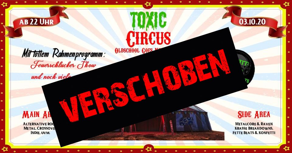 Toxic Circus Party verrschoben